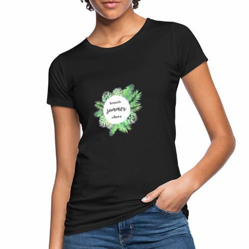 beach vibes - Frauen Bio-T-Shirt