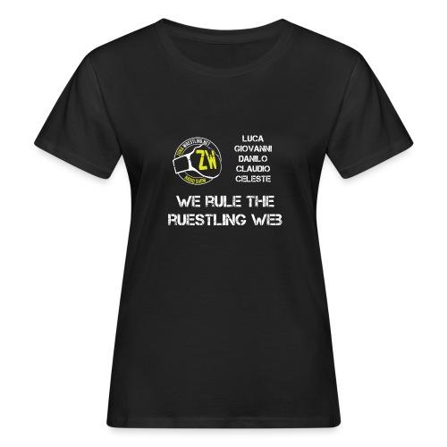 We Rule The Ruestling Web - T-shirt ecologica da donna