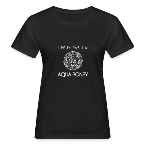 Aqua poney - T-shirt bio Femme