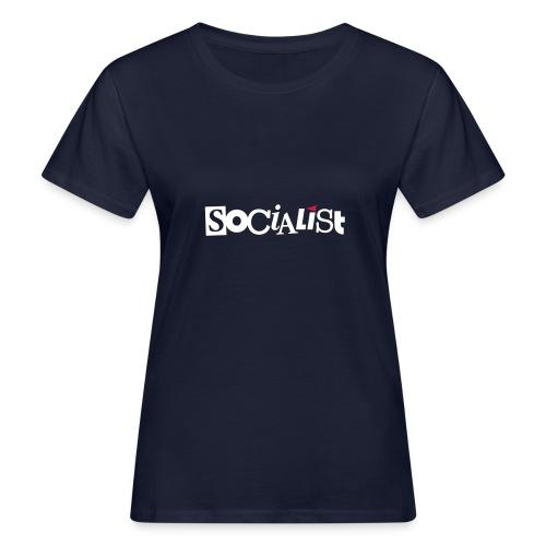 Socialist - Frauen Bio-T-Shirt