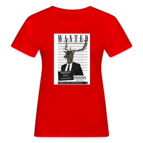 Rudolph wanted - Naisten luonnonmukainen t-paita