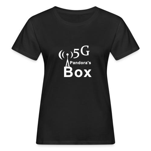 5G Pandora's box - Frauen Bio-T-Shirt