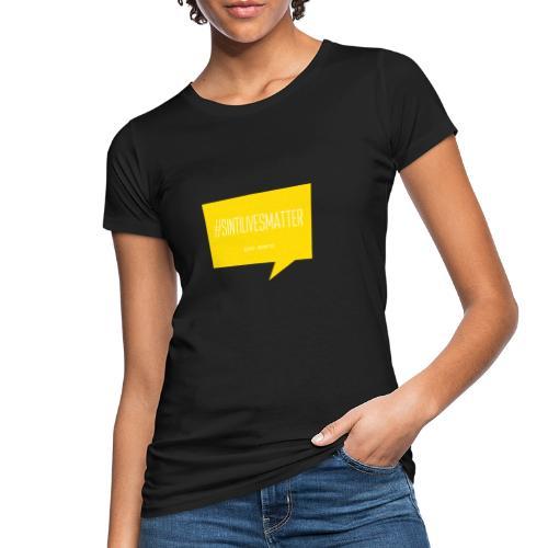Sinti Lives Matter - Frauen Bio-T-Shirt