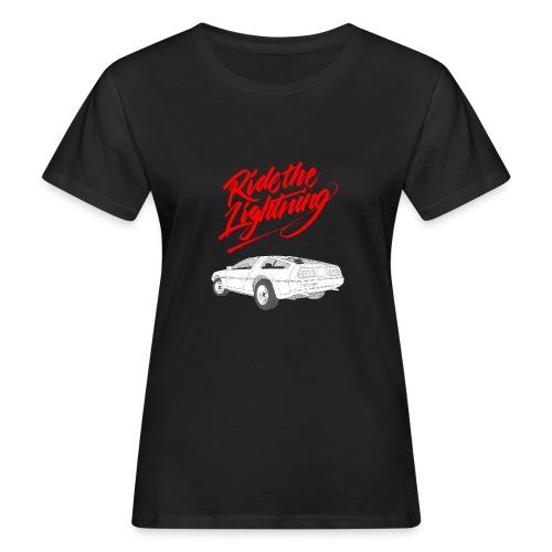 Delorean – Ride The Lightning - Frauen Bio-T-Shirt