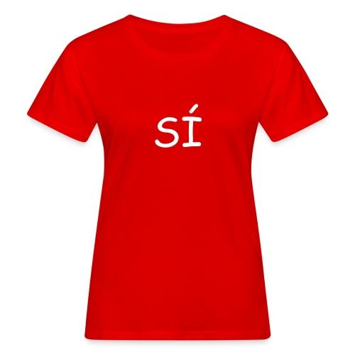 Por supuesto - Camiseta ecológica mujer
