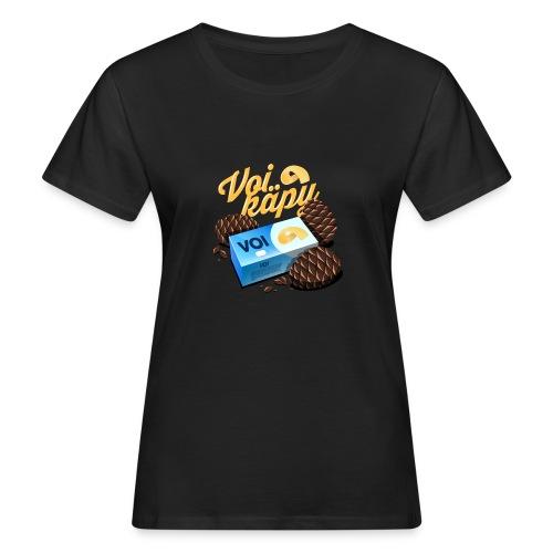 Voi käpy! - Naisten luonnonmukainen t-paita