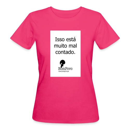 issoestamuitomalcontado - Women's Organic T-Shirt