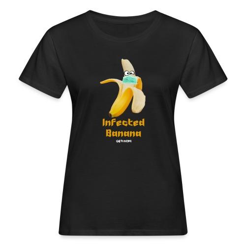 Die Zock Stube - Infected Banana - Frauen Bio-T-Shirt