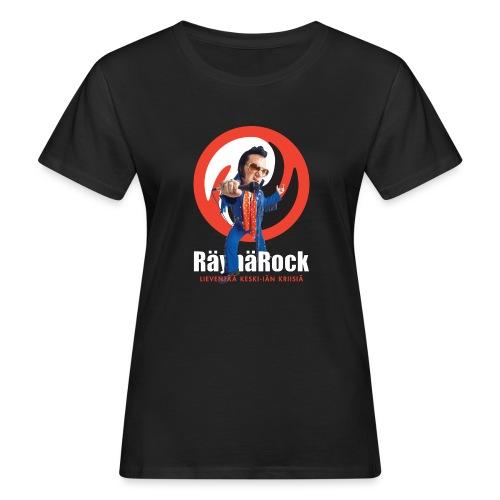 Räyhärock musta - Naisten luonnonmukainen t-paita