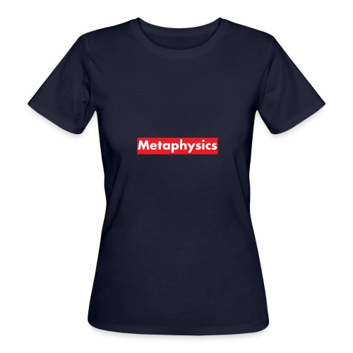 Larry Fitzpatrick X Metaphysics - Frauen Bio-T-Shirt