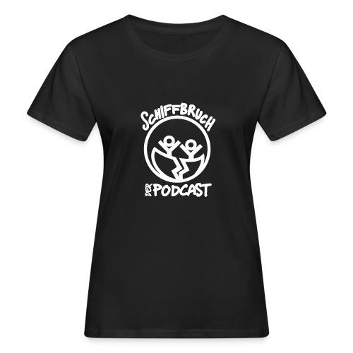 Schiffbruch - Der Podcast (weiß) - Frauen Bio-T-Shirt