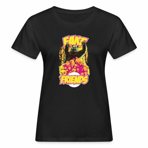 Fake Friends - Frauen Bio-T-Shirt