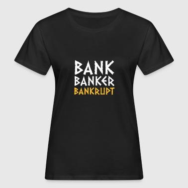 Bank Banker Konkurs - Organic damer