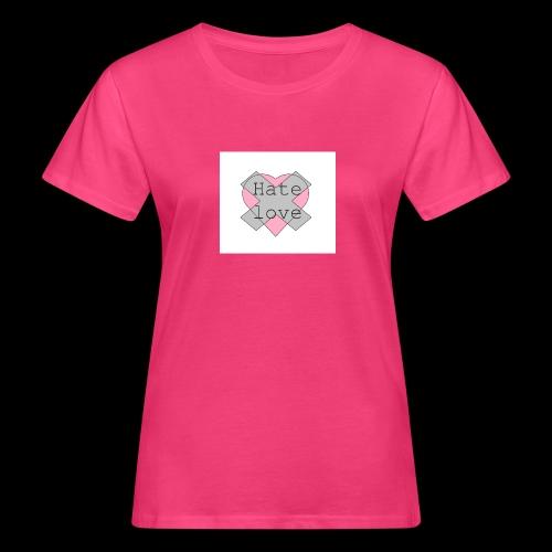 Hate love - Camiseta ecológica mujer