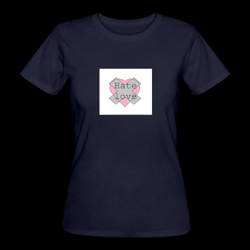 Hate love - Camiseta ecológica mujer