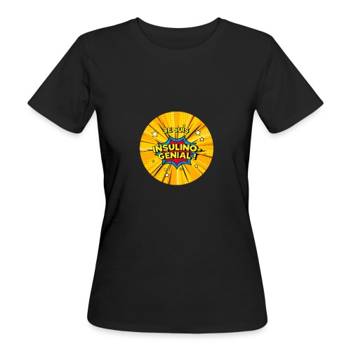 Insulino-génial ! - T-shirt bio Femme