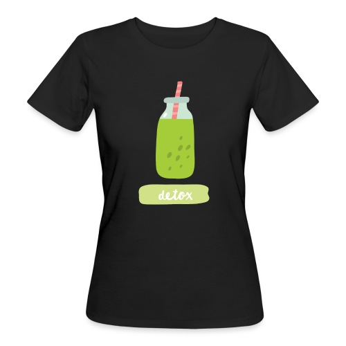Detox with style - T-shirt ecologica da donna