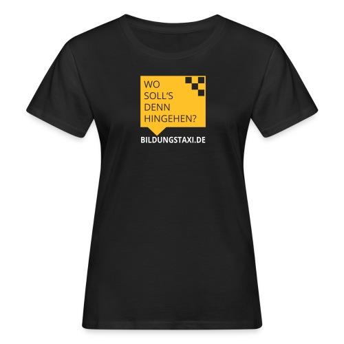 Wo soll's denn hingehen? - Frauen Bio-T-Shirt