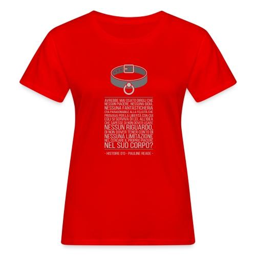 Histoire d'O - Pauline Reage [ITA] - T-shirt ecologica da donna