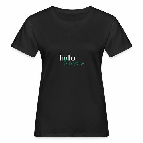 hullo Aircrew Dark - Women's Organic T-Shirt