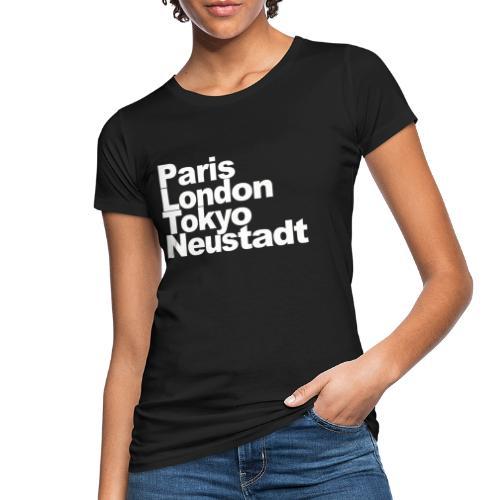Weltstadt Neustadt - Frauen Bio-T-Shirt
