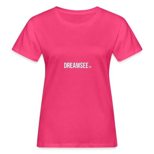 Dreamsee - T-shirt bio Femme