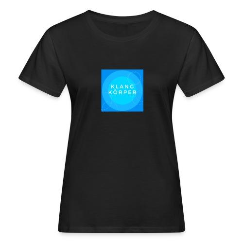 KLANGKÖRPER - Frauen Bio-T-Shirt