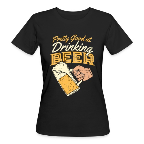 drinking Beer - Frauen Bio-T-Shirt