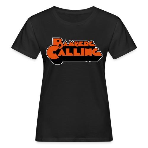 Bamberg Calling - Frauen Bio-T-Shirt