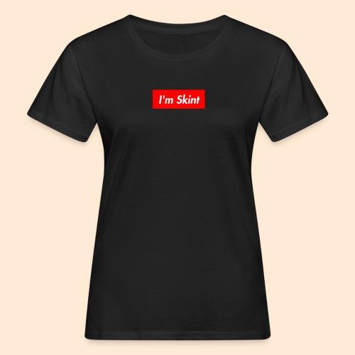 I'm Skint - Women's Organic T-Shirt