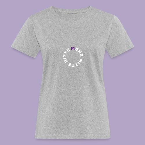 Mehr Mitte Bitte | Julius Raab Stiftung - Frauen Bio-T-Shirt