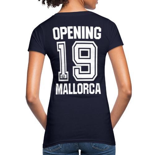 MALLORCA OPENING 2019 Hemd - Malle Tshirt - Vrouwen Bio-T-shirt