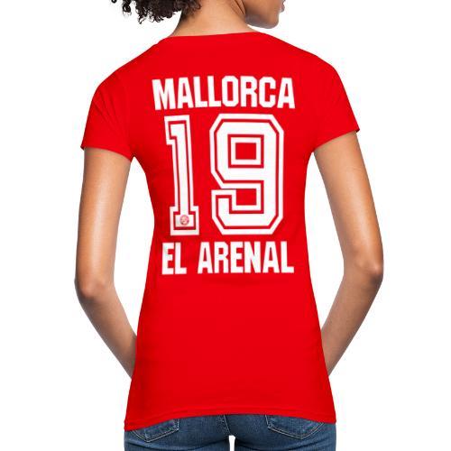 MALLORCA SHIRT 2019 - Malle Shirts - EL ARENAL 19 - Vrouwen Bio-T-shirt