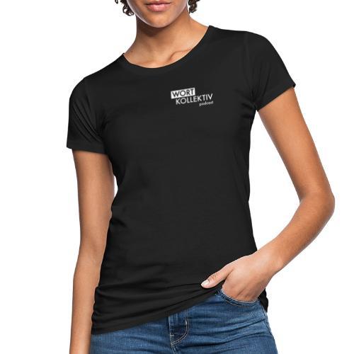 Wortkollektiv Schriftzug weiß - Frauen Bio-T-Shirt
