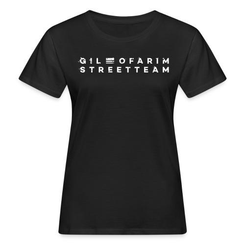 Gil Ofarim StreetTeam 2020 - Frauen Bio-T-Shirt