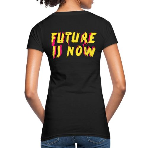 future is now - Camiseta ecológica mujer