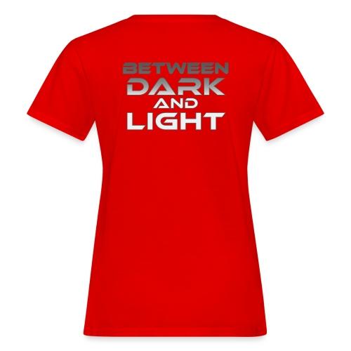 Between Dark And Light - Naisten luonnonmukainen t-paita