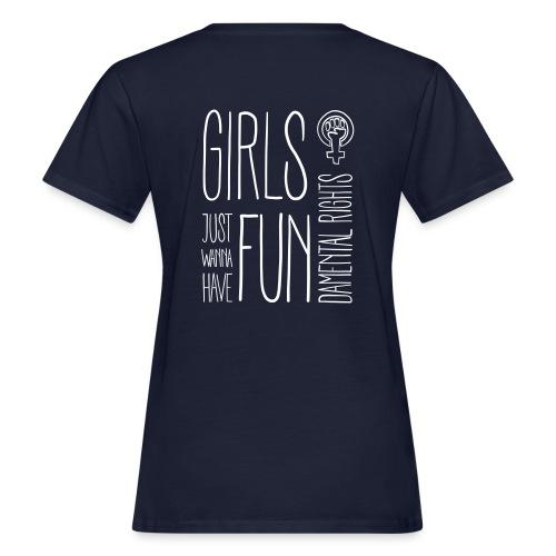 Girls just wanna have fundamental rights - Frauen Bio-T-Shirt