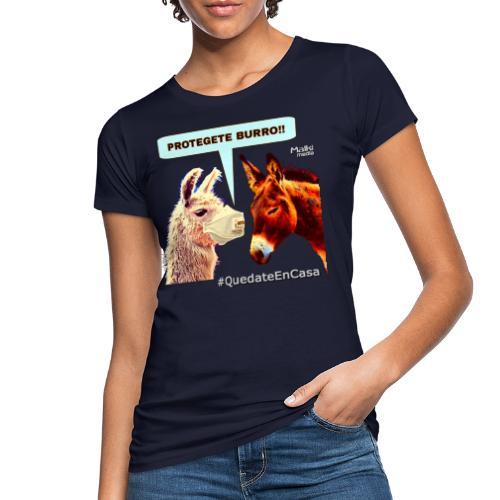 PROTEGETE BURRO - Camiseta ecológica mujer