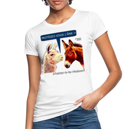 PROTEGEZ-VOUS L'ÂNE !! - Coronavirus - Women's Organic T-Shirt