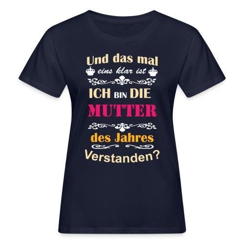 Mutter des Jahres - Super Mutti Muttertag T-Shirt - Frauen Bio-T-Shirt