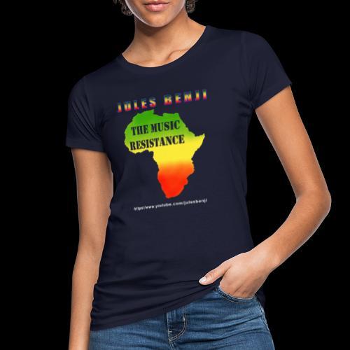 JULES BENJI & MUSIC RESISTANCE africa design - Women's Organic T-Shirt