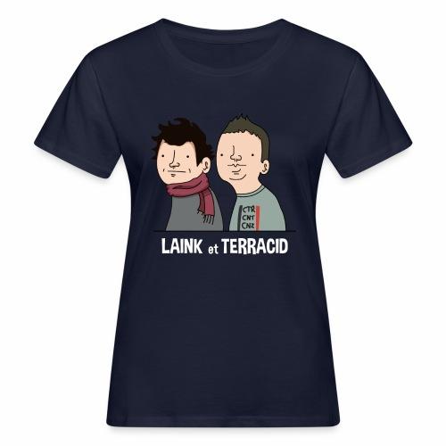 Laink et Terracid - T-shirt bio Femme