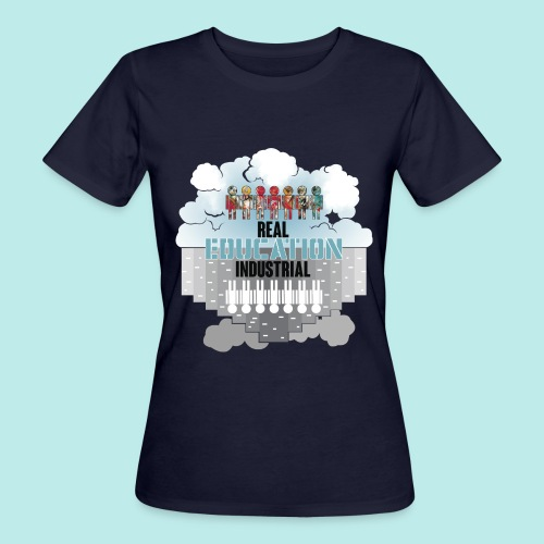 Real Education vs. Industrial Education - Camiseta ecológica mujer