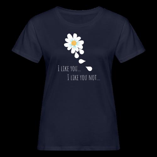 i like you - Frauen Bio-T-Shirt