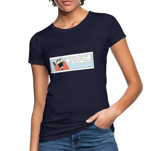 Fånga dagen - Ekologisk T-shirt dam