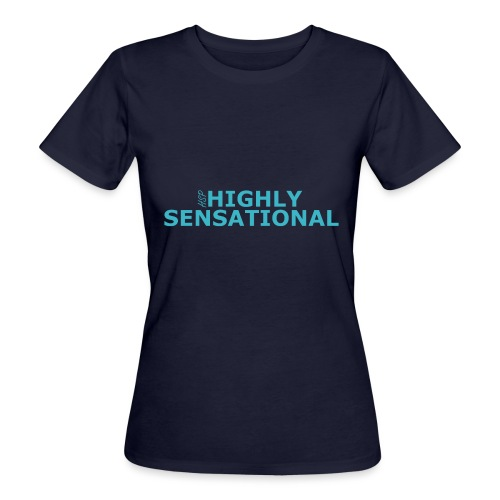 Highly sensational tote bag - Women's Organic T-Shirt