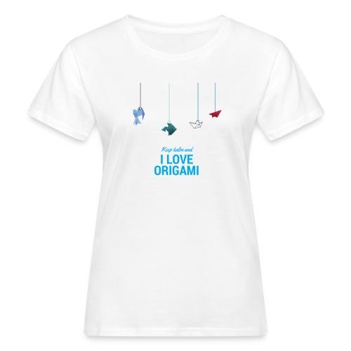 keep kalm and love origami versione estate - T-shirt ecologica da donna