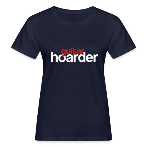 Guitar Hoarder - Women's Organic T-Shirt