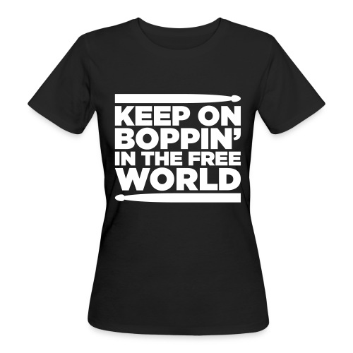 Keep on Boppin' - Women's Organic T-Shirt